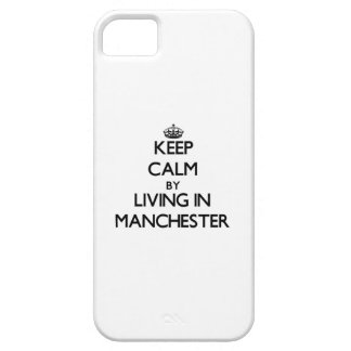 Keep Calm by Living in Manchester iPhone 5 Cases