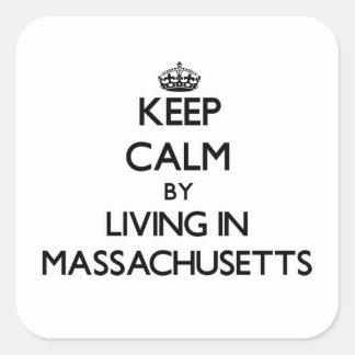 Keep Calm by Living in Massachusetts Sticker