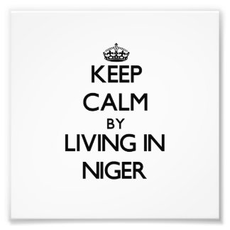 Keep Calm by Living in Niger Photo