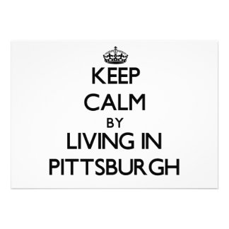 Keep Calm by Living in Pittsburgh Announcements