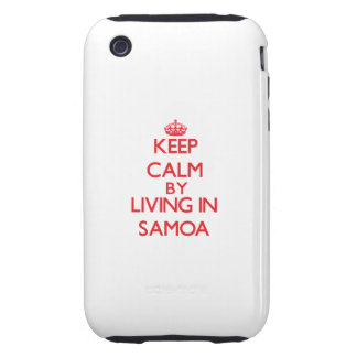 Keep Calm by living in Samoa iPhone 3 Tough Cases