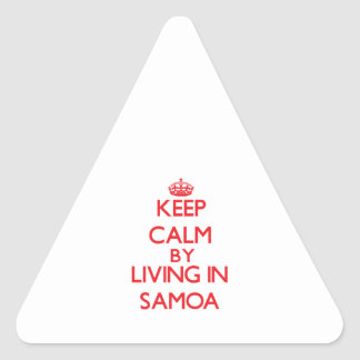 Keep Calm by living in Samoa Triangle Sticker