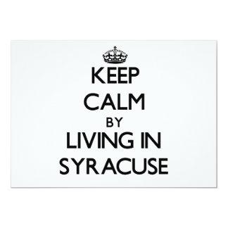 Keep Calm by Living in Syracuse 13 Cm X 18 Cm Invitation Card