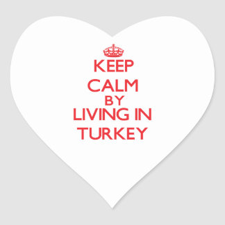 Keep Calm by living in Turkey Sticker
