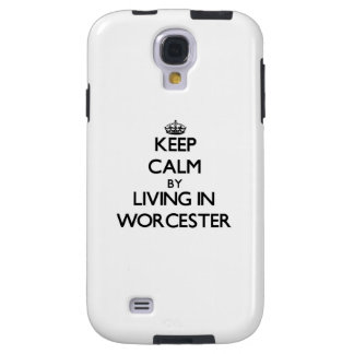 Keep Calm by Living in Worcester Galaxy S4 Case