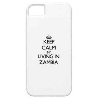 Keep Calm by Living in Zambia iPhone 5 Covers