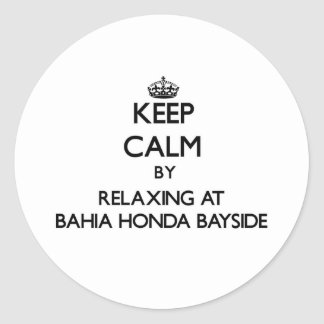 Keep calm by relaxing at Bahia Honda Bayside Flori Round Stickers