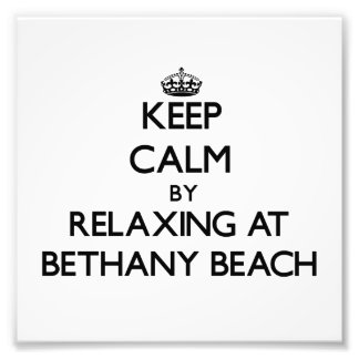 Keep calm by relaxing at Bethany Beach Delaware Photo Print