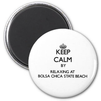 Keep calm by relaxing at Bolsa Chica State Beach C 6 Cm Round Magnet