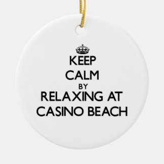 Keep calm by relaxing at Casino Beach Florida Ornaments