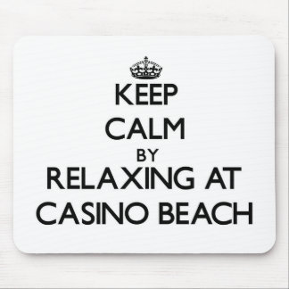 Keep calm by relaxing at Casino Beach Florida Mousepads