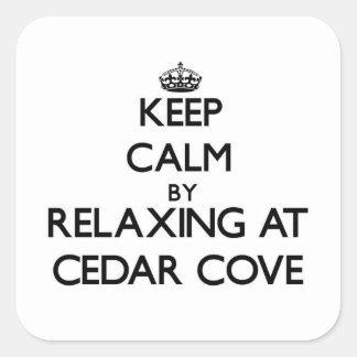 Keep calm by relaxing at Cedar Cove Massachusetts Sticker