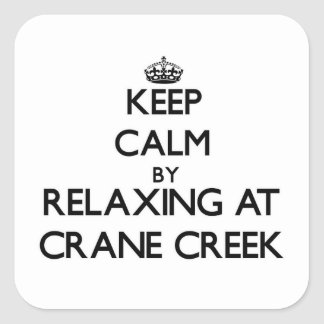 Keep calm by relaxing at Crane Creek Ohio Sticker