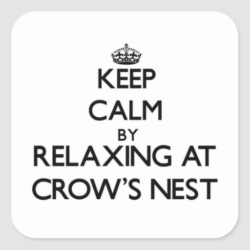 Keep calm by relaxing at Crow'S Nest Massachusetts Stickers
