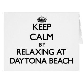 Keep calm by relaxing at Daytona Beach Florida Greeting Card