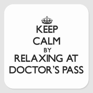 Keep calm by relaxing at Doctor'S Pass Florida Stickers