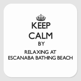 Keep calm by relaxing at Escanaba Bathing Beach Mi Stickers