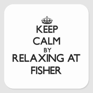 Keep calm by relaxing at Fisher Massachusetts Square Sticker