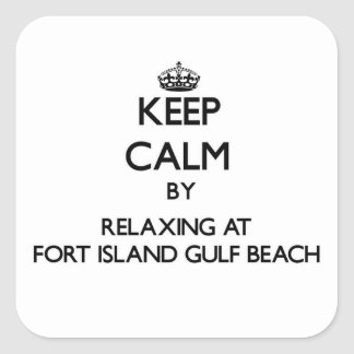 Keep calm by relaxing at Fort Island Gulf Beach Fl Stickers