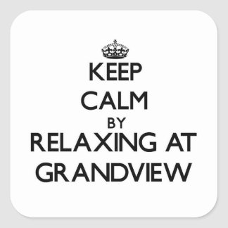 Keep calm by relaxing at Grandview Massachusetts Stickers