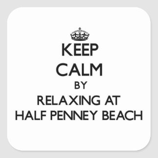 Keep calm by relaxing at Half Penney Beach Virgin Square Sticker