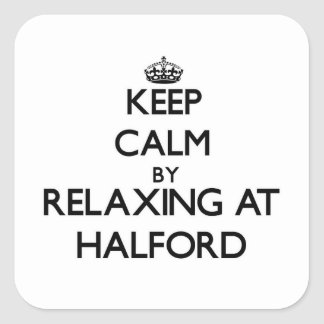Keep calm by relaxing at Halford Massachusetts Square Sticker