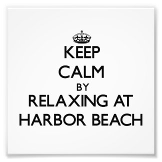 Keep calm by relaxing at Harbor Beach Michigan Photo Art