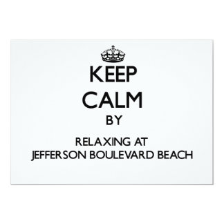 Keep calm by relaxing at Jefferson Boulevard Beach Personalized Announcements