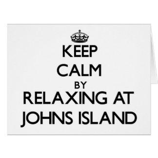 Keep calm by relaxing at Johns Island Washington Big Greeting Card