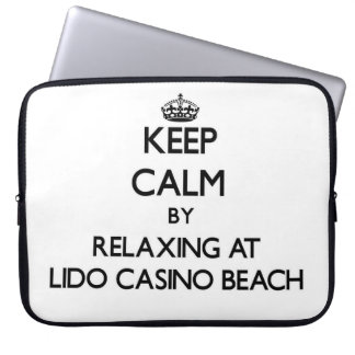 Keep calm by relaxing at Lido Casino Beach Florida Laptop Computer Sleeve