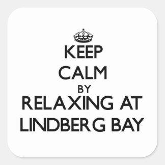 Keep calm by relaxing at Lindberg Bay Virgin Islan Square Sticker