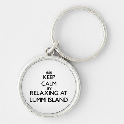 Keep calm by relaxing at Lummi Island Washington Keychain