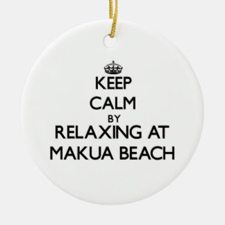 Keep calm by relaxing at Makua Beach Hawaii Round Ceramic Decoration