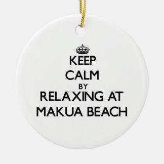 Keep calm by relaxing at Makua Beach Hawaii Ornaments