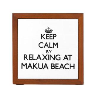 Keep calm by relaxing at Makua Beach Hawaii Desk Organiser