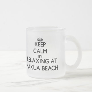 Keep calm by relaxing at Makua Beach Hawaii Frosted Glass Mug