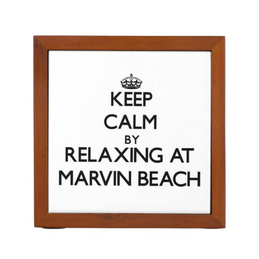 Keep calm by relaxing at Marvin Beach Connecticut Desk Organizers