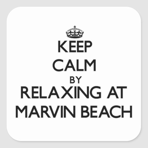 Keep calm by relaxing at Marvin Beach Connecticut Sticker