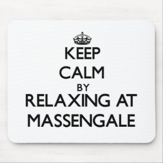Keep calm by relaxing at Massengale Georgia Mousepads