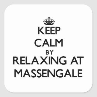 Keep calm by relaxing at Massengale Georgia Square Sticker
