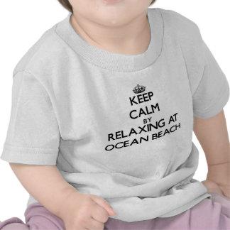 Keep calm by relaxing at Ocean Beach California Shirts