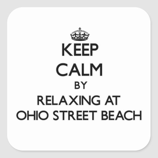 Keep calm by relaxing at Ohio Street Beach Illinoi Sticker