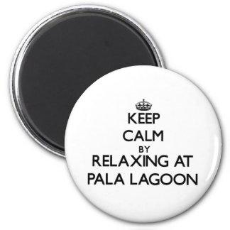 Keep calm by relaxing at Pala Lagoon Samoa Refrigerator Magnet
