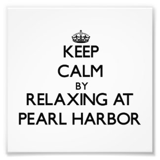 Keep calm by relaxing at Pearl Harbor Hawaii Art Photo