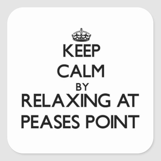 Keep calm by relaxing at Peases Point Massachusett Square Sticker