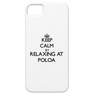 Keep calm by relaxing at Poloa Samoa iPhone 5 Covers