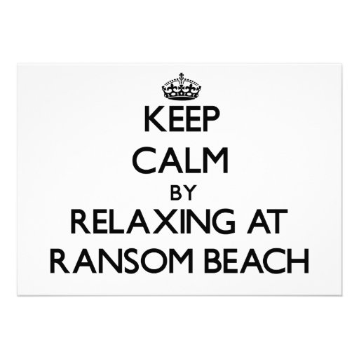 Keep calm by relaxing at Ransom Beach New York Custom Invites