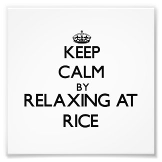 Keep calm by relaxing at Rice Massachusetts Photo Print