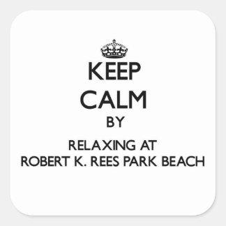 Keep calm by relaxing at Robert K. Rees Park Beach Sticker