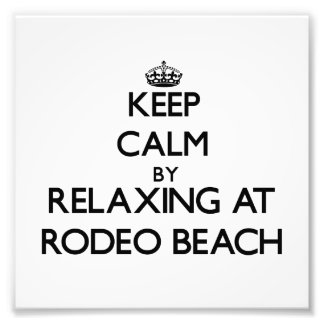 Keep calm by relaxing at Rodeo Beach California Photograph